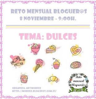 https://morixe.blogspot.com.es/2017/11/reto-mensual-bloguers-dulces.html