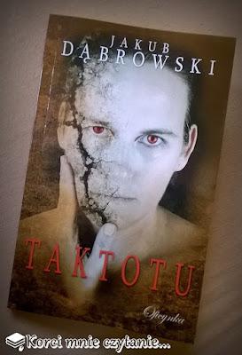 "Jakub Dąbrowski ""Taktotu"""