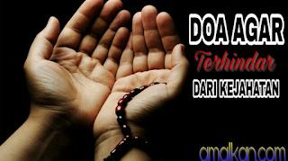 Doa Agar Terhindar Dari Kejahatan