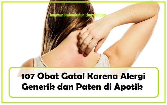 Obat Gatal Karena Alergi Generik dan Paten di Apotik