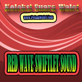 Suara Walet Panggil Red Wave 01 dan 02