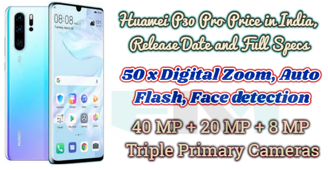 Huawei P30 Pro Price And Features