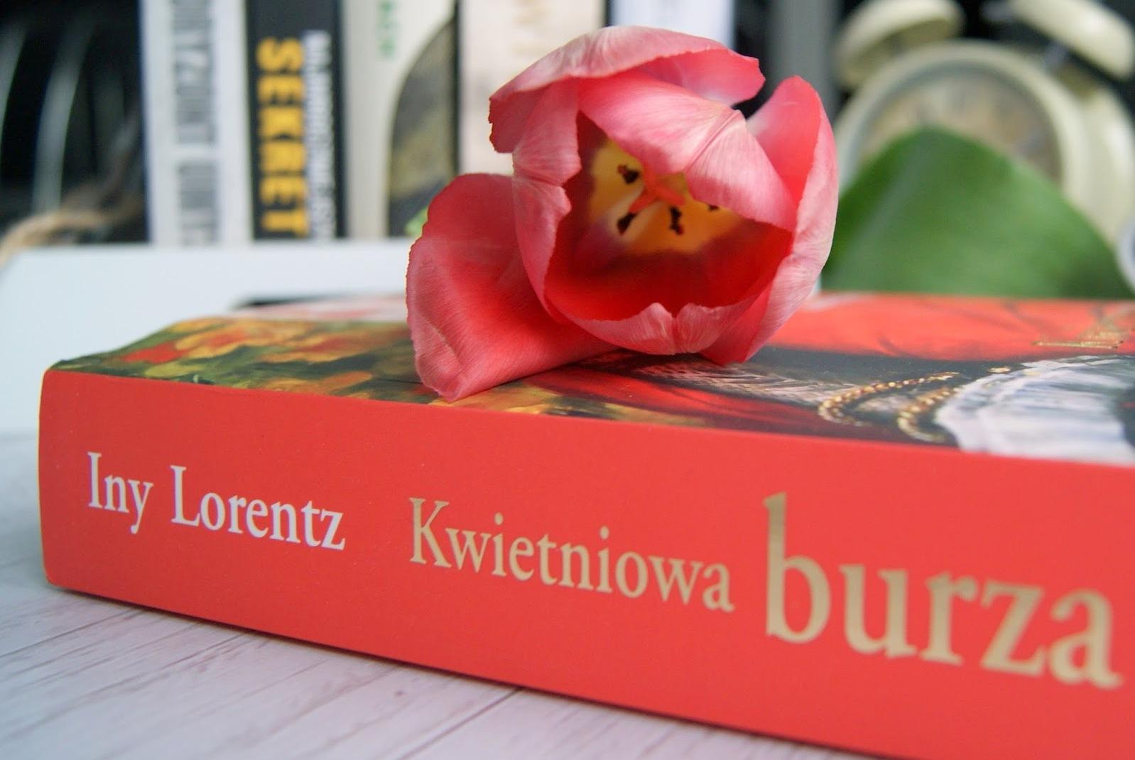 """""""KWIETNIOWA BURZA"""" - INY LORENTZ"""