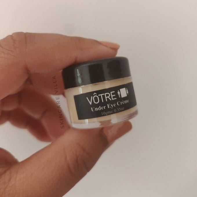 Votre Under Eye Cream Review