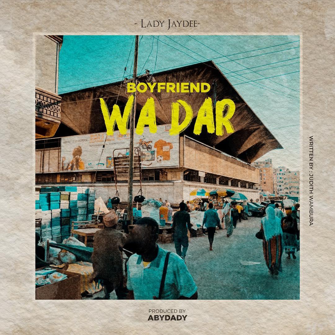 Lady Jaydee – Boyfriend Wa Dar es Salaam