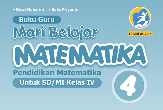 buku kurikulum 2013 matematika kelas 4 sd/mi revisi 2018