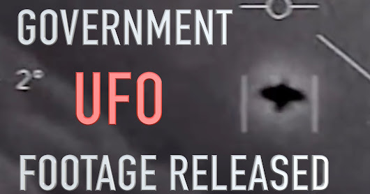 Official Gov. UFO Footage Released