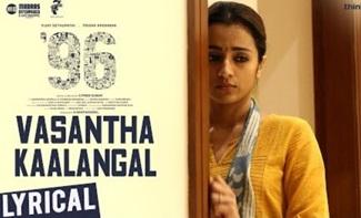 96 Songs | Vasantha Kaalangal Song | Vijay Sethupathi, Trisha | Govind Vasantha | C. Prem Kumar