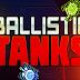 طريقة تحميل لعبة Ballistic Tanks v1.05