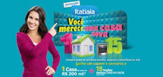 Promoção Itatiaia - Você Merece Uma Casa Nova