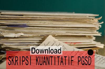 Download 101 Contoh Skripsi Penelitian Kuantitatif Pdf Pgsd