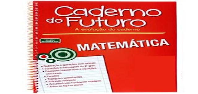 BAIXE EM PDF - CADERNO DO FUTURO 4º ANO MATEMÁTICA