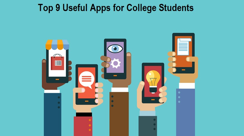 Top 9 Useful Apps for College Students