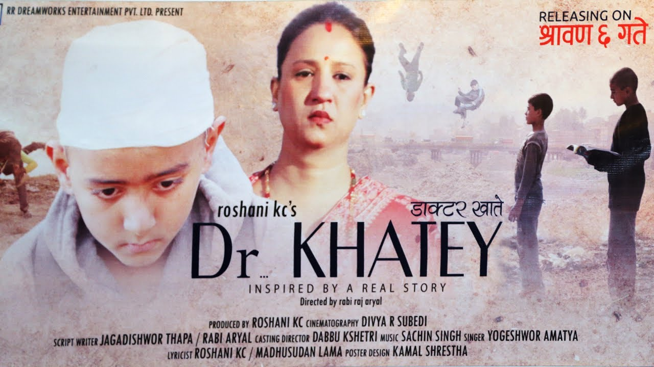 nepali movie dr. khatey