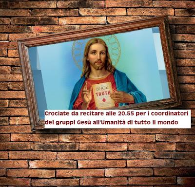 Crociate da recitare alle 20.55 per i coordinatori dei gruppi Gesù all'Umanità di tutto il mondo