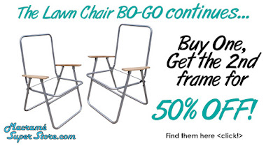 Lawn Chair Bo-Go continues through August 31st at the Macrame Super Store