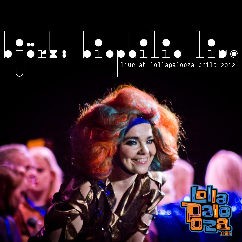 björk guðmundsdóttir: Björk - Live @ Lollapalooza, Parque O