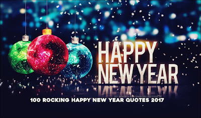 100 Rocking Happy New Year Quotes 2017