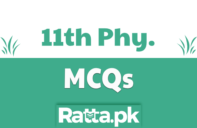 1st Year Physics Chapter wise MCQs pdf Download