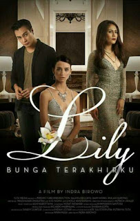 Download film Lily: Bunga Terakhirku (2015) DVDRip Gratis