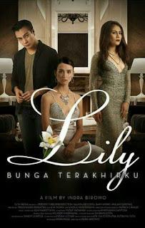 Lily: Bunga Terakhirku (2015)