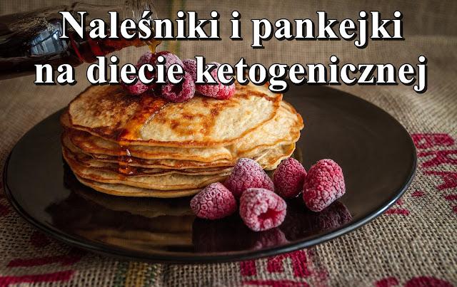 Naleśniki i pankejki na diecie ketogenicznej