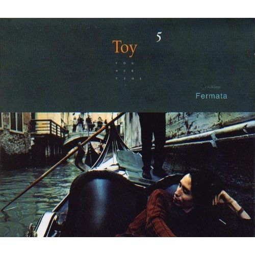 Toy – Vol.5 Fermata (FLAC)