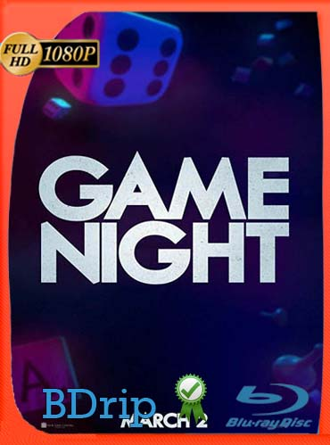 Game Night (2018)​ Latino HD BDRIP 1080P [GoogleDrive] SilvestreHD