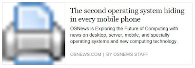 http://www.osnews.com/story/27416/The_second_operating_system_hiding_in_every_mobile_phone