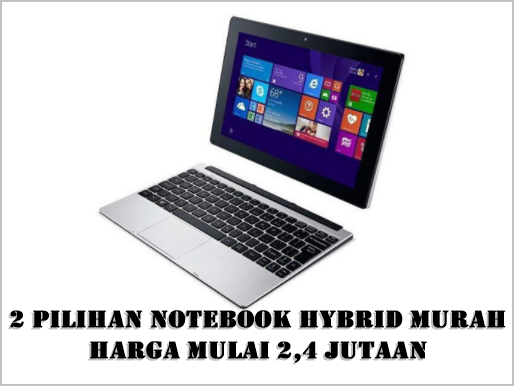Ilustrasi Notebook Hybrid