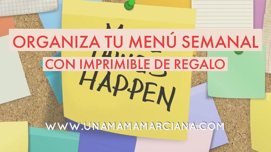 organizar_menús_semanales_imprimible_unamamamarciana