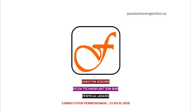 Jawatan Kosong Felda Technoplant Sdn Bhd 2018