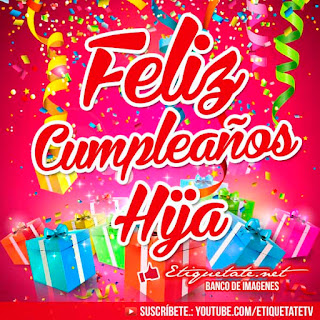 Feliz Cumpleaños Hija 3