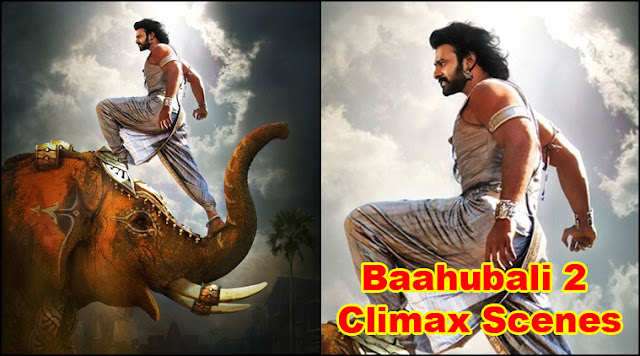 Baahubali 2 Movie Climax Scenes