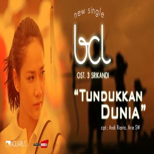Download Lagu Bunga Citra Lestari Tundukkan Dunia Ost 3 Srikandi