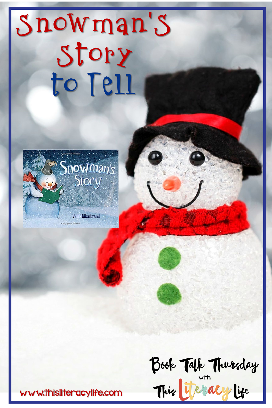 snowman u0027s story to tell on book talk thursday this literacy life