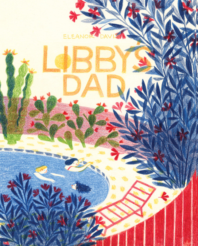 Libby's Dad, By Eleanor Davis.