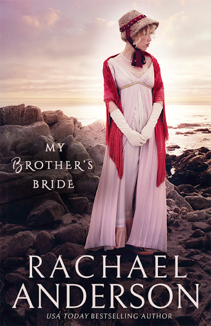 My Brother's Bride (Serendipity Book 2) by Rachael Anderson