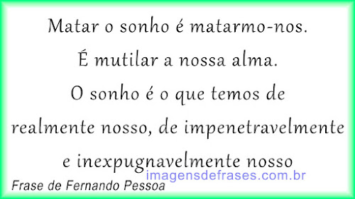 Frases Fernando Pessoa - Poemas