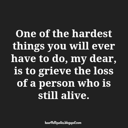 One of the hardest things - Heartfelt  Love And Life Quotes