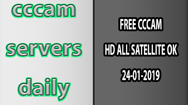 FREE CCCAM HD ALL SATELLITE OK 24-01-2019