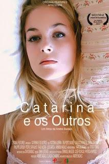 Catarina e os Outros (2011)