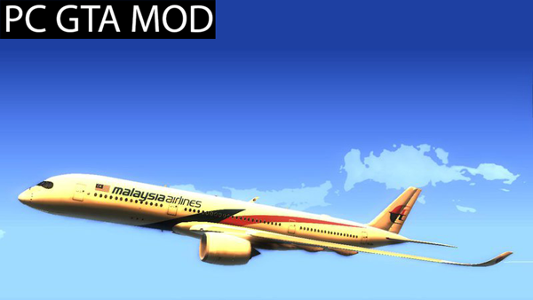 Free Download  Malaysia Airlines Airbus A350-900 XWB  Mod for GTA San Andreas.