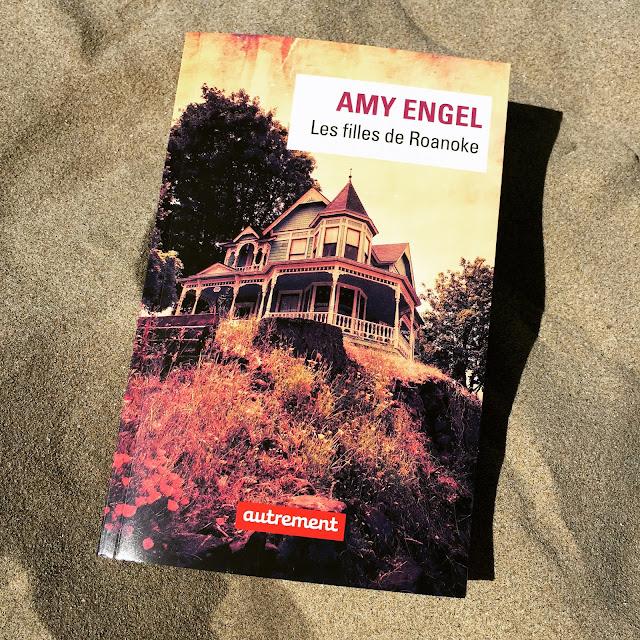 Les filles de Roanoke, Amy Engel