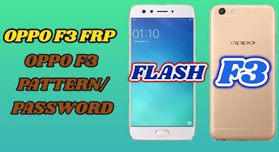 Cara Flash Oppo F3 CPH1609 Dijamin Berhasil 100%