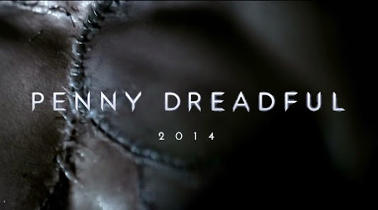 "(45) Penny Dreadful (2014-): ""Enter freely and of your own free will!"""