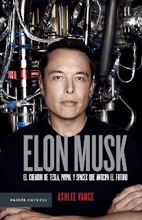 Elon Musk  El empresario que anticipa el futuro.