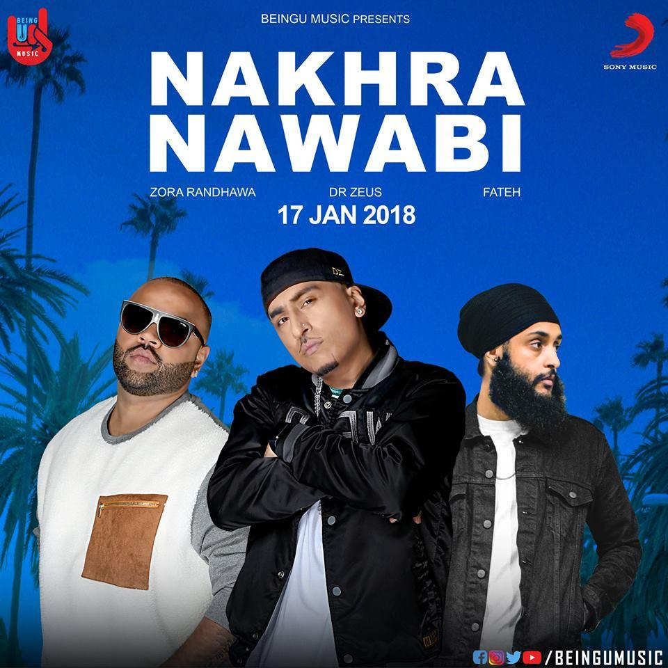 Nakhra Nawabi    Zora Randhawa, Fateh new song