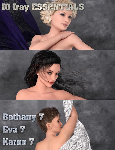 IG Iray Essentials - Bethany 7, Eva 7 and Karen 7