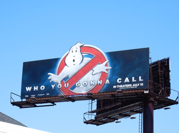 Ghostbusters Who you gonna call movie billboard